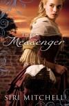 Siri Mitchell - The Messenger