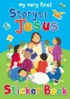 Lois Rock - My Very First Story Of Jesus Sticker Book