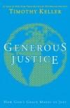 Timothy Keller  - Generous Justice