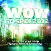 Various - WOW Gospel 2012