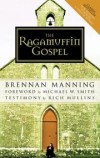 Brennan Manning - The Ragamuffin Gospel