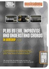 Musicademy - Play By Ear, Improvise And Understand Chords In Worship