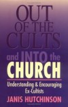 Janis Hutchinson - Out of the Cults and Into the Church
