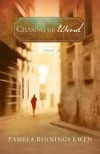 Pamela Binnings Ewen - Chasing the Wind: A Novel