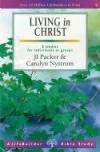 J I Packer & Carolyn Nystrom - LifeBuilder: Living In Christ