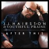 J J Hairston & Youthful Praise - After This