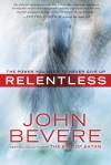 Bevere John - RELENTLESS