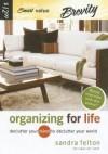 Sandra Felton - Organizing for Life