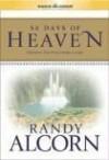 Randy Alcorn - 50 Days of Heaven