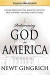 Newt Gingrich - Rediscovering God in America