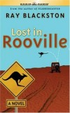 Ray Blackston - Lost in Rooville