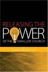 Shawn McMullen - Releasing the Power of the Smaller Church