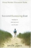 Brian Jones - Second Guessing God