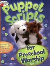 Violet M Toler - Puppet Scripts: For Preschool Worship: Ages 3-6