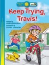 Jodee H McConnaughhay - Keep Trying, Travis!