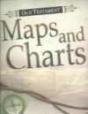 Old Testament Maps and Charts