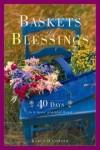 Karen O'Connor - Basket of Blessings