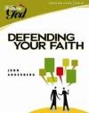 John Ankerberg, Dillon Burroughs - Defending Your Faith