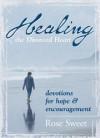 Rose Sweet - Healing the Divorced Heart