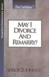 Spiros Zodhiates - May I Divorce & Remarry