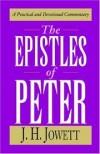 John Henry Jowett, J. H. Jowett - Epistles of Peter