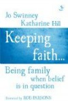 Jo Swinney & Katharine Hill - Keeping Faith