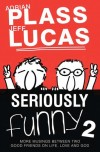 Adrian Plass & Jeff Lucas - Seriously Funny 2