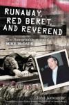 John Alexander - Runaway, Red Beret, And Reverend