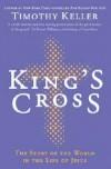 Timothy Keller - King's Cross