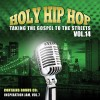 Various  - Holy Hip Hop Vol 14: Taking The Gospel To The Streets