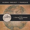 Hillsong - Global Project:  Francais
