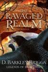 D Barkley Briggs - The Ravaged Realm