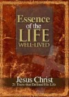Essence Of The Life Well-Lived