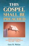 Gary B McGee - This Gospel Shall Be Preached Vol 2
