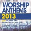 Various - Worship Anthems 2013