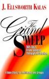 J Ellsworth Kalas - The Grand Sweep