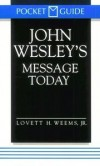 Lovett H Weems, Jr - John Wesley's message today