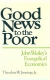 Theodore W Jennings, Jr - Good news to the poor