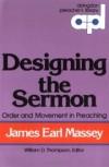 James Earl Massey - Designing the sermon
