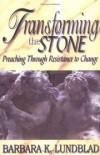 Barbara K Lundblad - Transforming the stone