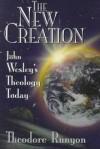 Theodore Runyon - The new creation