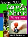 Jolene L Roehlkepartain - Teaching Kids to Care and Share