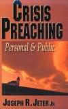 Joseph R Jeter, Jr - Crisis preaching