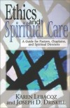 Karen Lebacqz & Joseph D Driskill - Ethics and spiritual care