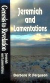 Barbara P Ferguson - Genesis to Revelation - Jeremiah and Lamentations Student Study Book