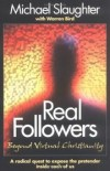 Michael Slaughter with Warren Bird - Real followers