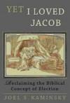 Joel S Kaminsky - Yet I loved Jacob