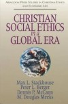Max L Stackhouse - Christian social ethics in a global era