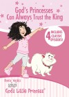 Sheila Walsh - Gigi, God's Little Princess: God's Princesses Can Always Trust The King
