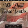 Geron Davis, Tom Hartley - We Hold These Truths: A Patriotic Musical Based On Eternal Truths
